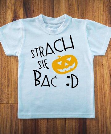 Koszulka na Halloween STRACH się bać