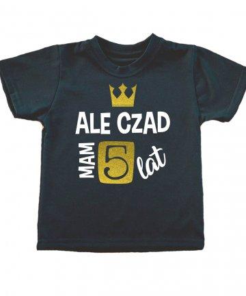 Koszulka dla czad mam 5 lat