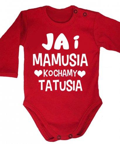 Body niemowlęce JA i mamusia kochamy tatusia
