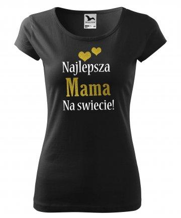 Koszulka Najlepsza MAMA na świecie! DZIEŃ MAMY